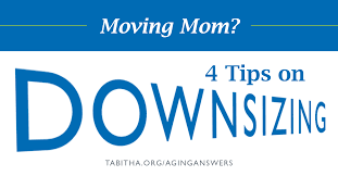 downsizing moving mom 4 tips on downsizing