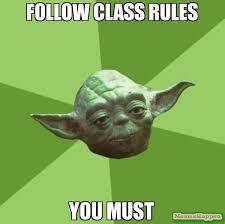 Classroom Rules Memes - r academy math stafford angela classroom expectations