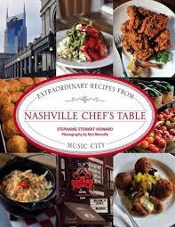 chefs table nashville extraordinary recipes by manoel de oliveira