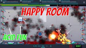 happy room acid fun let u0027s play happy room hd youtube