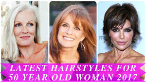 latest hairstyles for 50 year old woman 2017 youtube