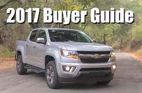 buyer u0027s guide 2017 chevy colorado and gmc canyon purchase