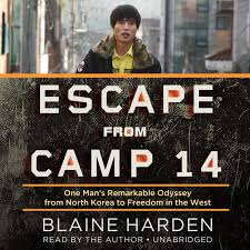 download escape from camp 14 audiobook by blaine harden for just 5 95