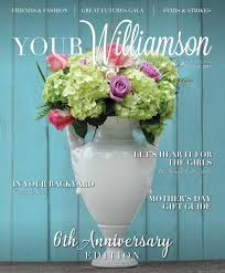 your williamson may 2017 by your williamson a distinctively