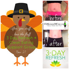day after thanksgiving recipes fit momma of four after you stuff lose the fluff 3 day refresh