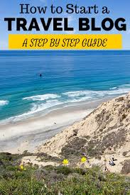 how to start a travel blog images How to start a travel blog a step by step guide jpg