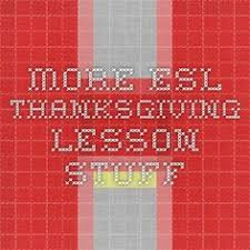 esl thanksgiving lesson thanksgiving day is the fourth thursday in