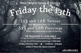 tattoo places in queen creek az friday the 13th 13 and 26 tattoos and piercings view flyer for more