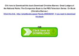 Christine Barnes Download Christine Barnes Great Lodges Of The National Parks The Co U2026