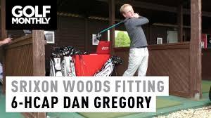 Dan Gregory Srixon Woods Fitting 6 Handicap Dan Gregory Youtube