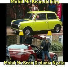 Meme Mobil - mobili mr bean dil film mobil mrabean dirdunia nyata meme on me me