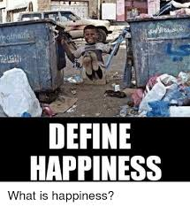 Define Memes - hothaila define happiness what is happiness meme on me me
