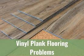 is vinyl flooring or bad vinyl plank flooring problems during and after install