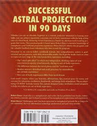 amazon com mastering astral projection 90 day guide to out of