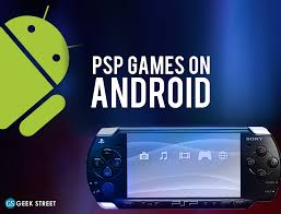 play psp games on android geek street