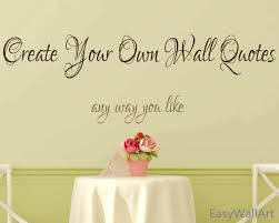 28 create wall stickers wall decals craft room create decal create wall stickers create your own wall decal custom wall decals quotes custom