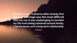 Long Term Love Quotes by Tim Matheson Quote U201cgoing Through A Divorce After Twenty Five