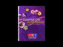 Essential Oils Desk Reference 6th Edition Essential Oils Pocket Reference Youtube