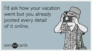 vacation overwhelming photos online ecard