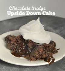 chocolate fudge upside down cake chocolate cobbler dinner from