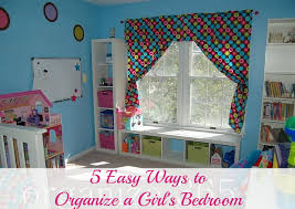 organized bedroom 5 easy ways to organize a girl s bedroom organize 365