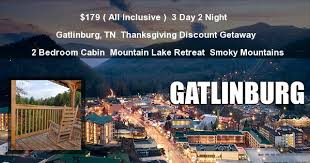 179 gatlinburg 3 day thanksgiving vacation 2 bedroom cabin