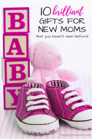 best gifts for mom 2017 10 brilliant gifts for new moms that will make them love you