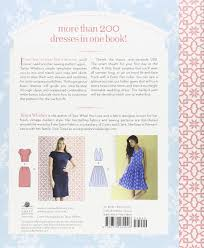 Books On Sewing Clothes Amazon Com Sew Many Dresses Sew Little Time The Ultimate