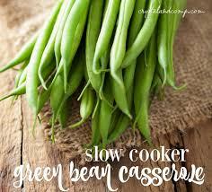 easy recipes crockpot green bean casserole recipe bean