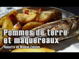 cuisiner des maquereaux pommes de terre et maquereaux recette de maman cuisine