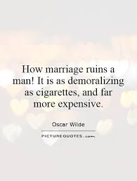 Wedding Quotes Oscar Wilde Demoralizing Quotes U0026 Sayings Demoralizing Picture Quotes