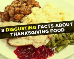 8 disgusting facts about thanksgiving food