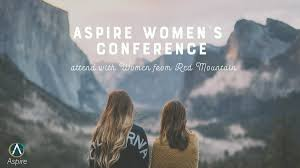 aspire women u0027s conference red mountain community church