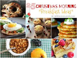 christmas breakfast brunch recipes 25 breakfast ideas for christmas morning jellibean journals