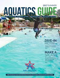 summer aquatics guide 2017 by arlington parks and recreation