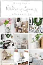 farmhouse spring decor 12 lovely ways to welcome spring in