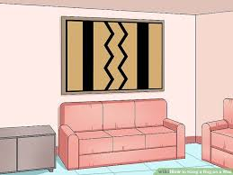 How To Make A Wool Rug With A Hook 3 Ways To Hang A Rug On A Wall Wikihow