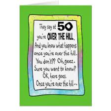 50 Birthday Meme - over the hill 50th birthday cards invitations zazzle com au