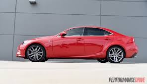 lexus sedan price australia 2016 lexus is 200t f sport review video performancedrive