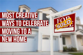 Moving To A New Property by Most Creative Ways To Celebrate Moving To A New Home Blog