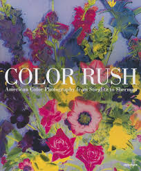 color rush american color photography from stieglitz to sherman