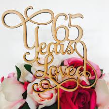 65 wedding anniversary 65 years loved cake topper anniversary cake topper cake decoration