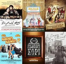 film indonesia terbaru indonesia 2015 6 film indonesia yang paling ditunggu tunggu di 2015 ngobrolin film