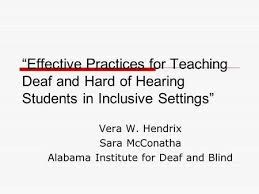 Alabama Institute For Deaf And Blind Deaf Hard Of Hearing Knr Ppt Online Download