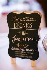best 25 signature drink signs ideas on pinterest wedding