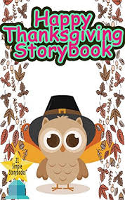 happy thanksgiving storybook awe inspiring tales for