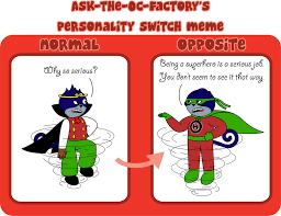 Personality Meme - personality switch meme filled by secretsolver8 on deviantart