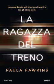 Grande Ritorno Nel Regno Della Fantasia by La Ragazza Del Treno U2013 Hawkins Paula U2013 Libreria Antica Roma