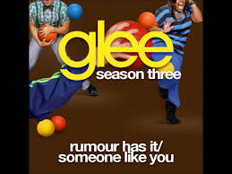 adele rumour has it glee rumor has it someone like you glee cast version youtube