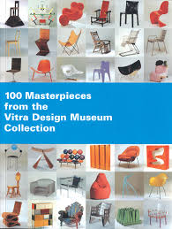 vitra design 100 masterpieces from the vitra design museum collection artbook